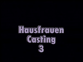 HAUSFRAUEN CASTING# 3 – COMPLETE FILM -B$R | Threesome.top Porn Tube